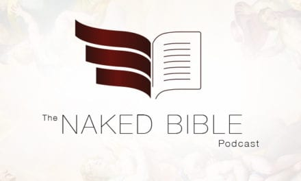 Naked Bible 92: Stones of Fire
