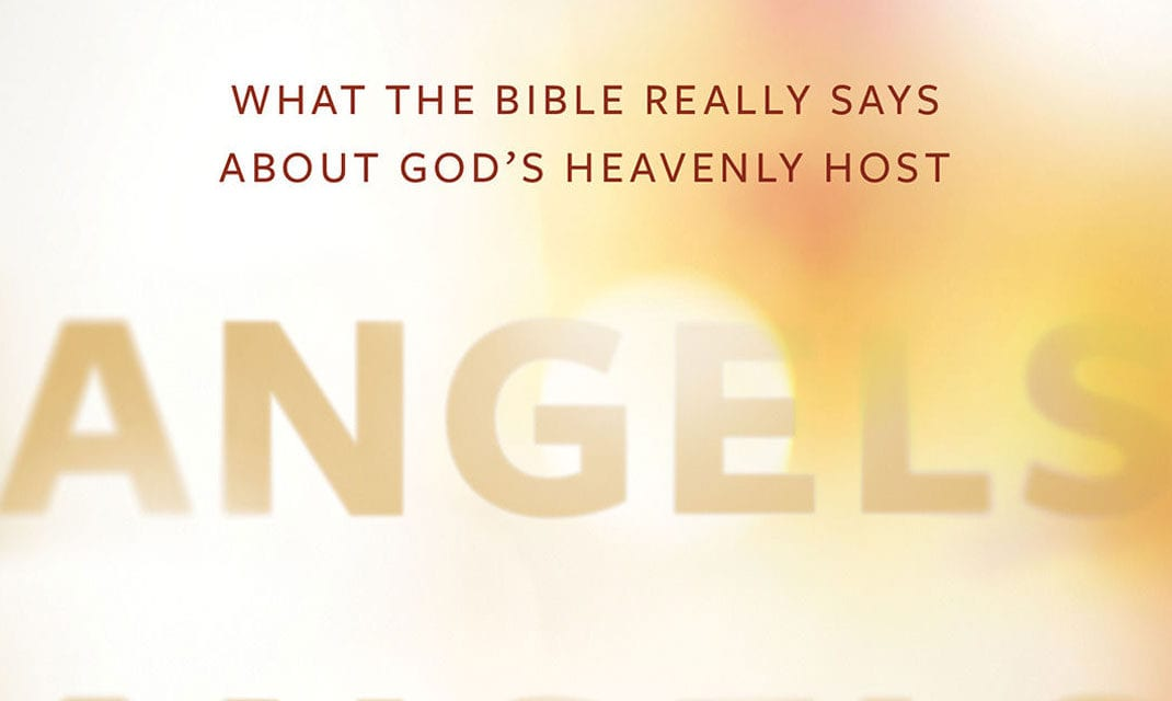 Want a Biblical View of Angels?